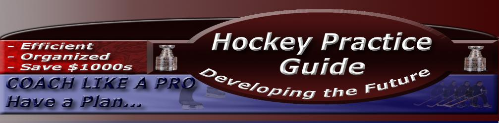 Hockey Practice Guide provides Hockey Coaches Multi-Station drill layouts for hockey practices to maximize hockey player skills and coaching efficiency